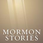 Mormon Stories - LDS (Unofficial - MormonThink.com)